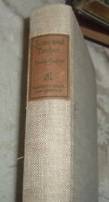 1939 SEASONED TIMBER Dorothy Canfield Fisher Paul Honore VERMONT Love & War RARE
