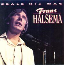 FRANS HALSEMA - Zoals hij was 14TR CD 1990 DUTCH