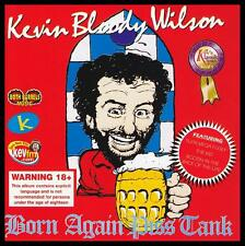 KEVIN BLOODY WILSON - BORN AGAIN PISS TANK CD ~ AUSTRALIAN COMEDY AUSSIE *NEW*