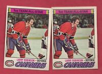 2 X 1977-78 OPC # 30 CANADIENS LARRY ROBINSON  ALL STAR  CARD
