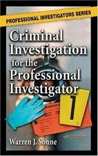 Criminal Investigation for the Professional Investigator (Professional Investiga