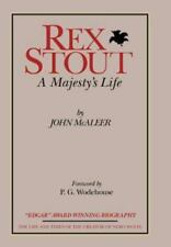 Rex Stout: A Majesty's Life - Millennium Edition .. McAleer, John; Wodehouse, P