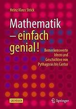 Mathematik - einfach genial! von Heinz Klaus Strick (2020, Taschenbuch)