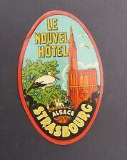 Ancienne étiquette LE NOUVEL HOTEL Strasbourg Cigogne stork Storch old label