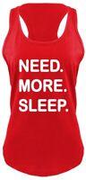 Need More Sleep Funny Ladies Soft Tank Top Gift College Tee Z6