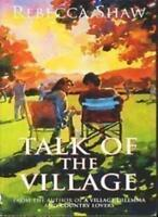 Talk of The Village: Tales from Turnham Malpas By Rebecca Shaw