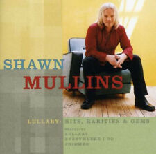 Lullaby: Hits, Rarities & Gems cd Shawn Mullins 2006 Sony NEW Sealed Best of OOP