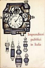 IMPRENDITORI PUBBLICI IN ITALIA - FRANCESCO C. ROSSI - 1967