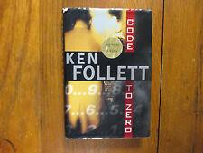 "KEN  FOLLETT  Signed  Book  (""CODE  TO  ZERO""-2000  First Edition  Hardback)"