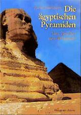 Die ägyptischen Pyramiden - Rainer Stadelmann