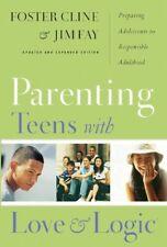 Parenting Teens With Love And Logic: Preparing Ado