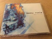 Meeky Rosie 'Forever' 2 Track CD Single Mint Condition 2005