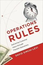 Operations Rules: Delivering Customer Value through Flexible Operations (MIT Pr