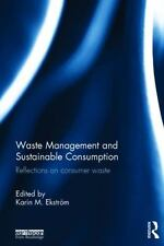 Waste Management and Sustainable Consumption : Reflections on Consumer Waste...