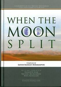 When The Moon Split (A Biography of Prophet Muhammad - PBUH (HB-Colour)