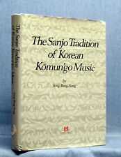 The Sanjo Tradition Of Korean Komun'go Music