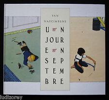 UN JOUR EN SEPTEMBRE - EO. 1995 - ENFANCE SOUVENIR RENCONTRE FRANCE CALIFORNIE