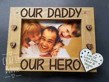 Our daddy our hero engraved photo FRAME PERSONALISED GIFT father's day