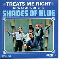 SHADES OF BLUE Treats Me Right  / New Spark Of Life -New Northern Soul 45 Listen