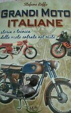 S. Roffo, Grandi Moto Italiane, Storia e Tecnica delle Moto entrate nel Mito