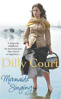 Mermaids Singing, Court, Dilly | Used Book | Fast Delivery