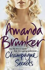 Champagne Secrets, Brunker, Amanda, Used; Good Book