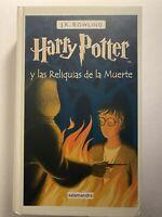 HARRY POTTER 7 Las Reliquias De La Muerte PRIMERA EDICIÓN Salamandra Tapa Dura