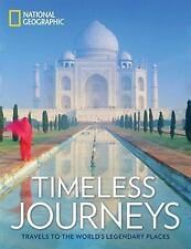 TIMELESS JOURNEYS: Travels to the World's Legendary Places (1426218435)