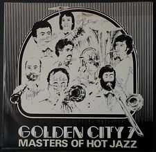 Golden City 7 - Masters Of Hot Jazz 1981 Anteater Records Oz Jazz Autographed