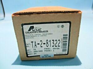 NEW ACME TA-2-81322 TRANSFORMER 75VA PRI.208/480V SEC. 24V