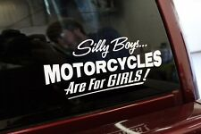 Silly Boys Motorcycles are for Girls Decal Sticker Truck Window Biker Chick