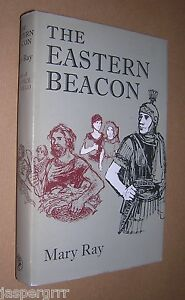 THE EASTERN BEACON. MARY RAY. 1965. 1st EDITION HARDBACK IN DUST JACKET.