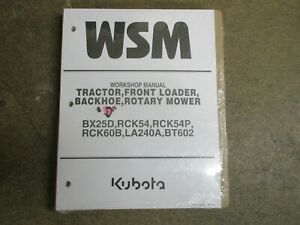 Kubota BX25D BX25 D tractor BT602 backhoe LA240A loader mowr deck repair manual