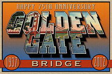 HAPPY 75TH ANNIVERSARY GOLDEN GATE BRIDGE New Large Letter Postcard Signed