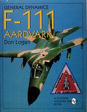 Book - General Dynamics F-111 Aardvark by Don Logan