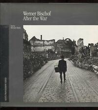 Werner Bischof After the War by Miriam Mafai