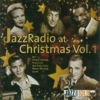 Jazz Radio at Christmas 1 Nat King Cole, Perry Como, Resemary Clooney, Fr.. [CD]