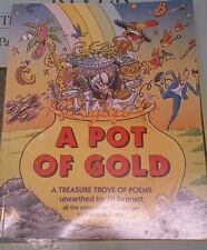 A Pot of Gold A Treasure Trove of Poems unearthed by Jill Bennett 0552525901
