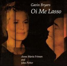 Gavin Bryars: Oi Me Lasso, New Music