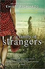 A Family of Strangers by Emilie Richards (2019) Paperback