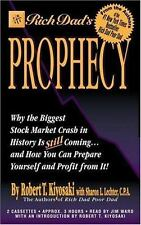 Rich Dad's Prophecy : Why the Biggest Stock Market Crash in History Is Still...