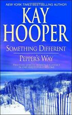 Something Different/Peppers Way by Kay Hooper