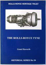 THE ROLLS-ROYCE TYNE HISTORICAL SERIES NO.24 LIONEL HAWORTH ISBN:1872922090