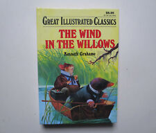 Great Illustrated Classics: The Wind in the Willows by Kenneth Grahame (1994, HC