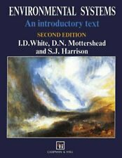 Environmental Systems: An introductory text-I.D. White