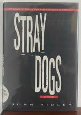 Stray Dogs by John Ridley (1997, Hardcover)