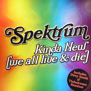 "Spektrum - Kinda New (We All Live & Die) (12"")"