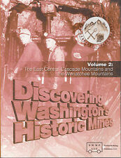 Discovering Washington's Historic Mines Gold Vol 2