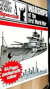 HISTORY OF THE WORLD WARS SPECIAL: WARSHIPS OF THE FIRST WORLD WAR