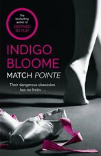 Indaco Bloome __ Match Point ___ NUOVO EROTICA__SPEDIZIONE GRATIS UK